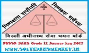 DSSSB DAAS Grade II Answer key 2017 PDF