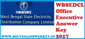 WBSEDCL Office Executive Answer Key 2017 PDF