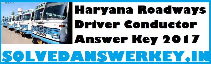 Haryana Roadways Driver Conductor Answer Key 2017 PDF