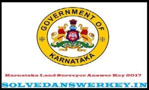 Karnataka Land Surveyor Answer Key 2017 PDF