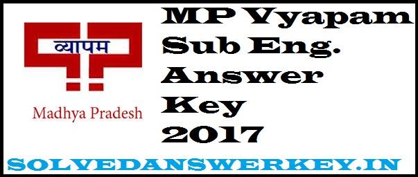 MP Vyapam Sub Engineer Answer Key 2017 PDF