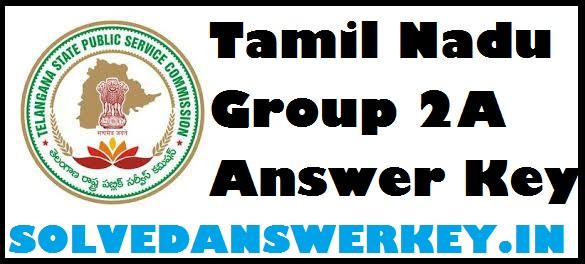 Tamil Nadu Group 2A Answer Key 2017 PDF Download