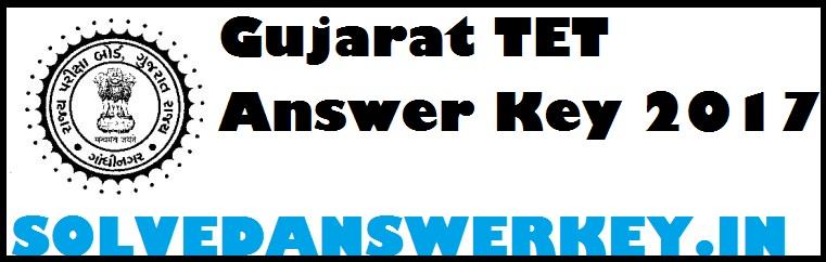 Gujarat TET Answer Key 2017 PDF Download