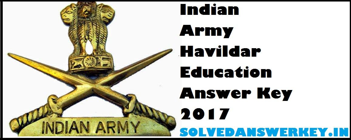 Indian Army Havildar Education Answer Key 2017 PDF
