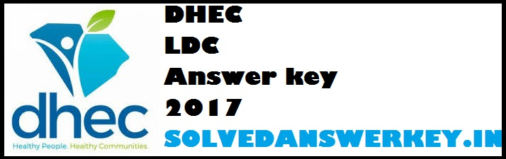 DHEC LDC Answer key 2017 PDF