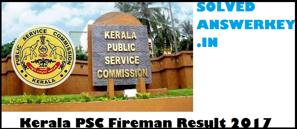 Kerala PSC Fireman Result 2017 PDF