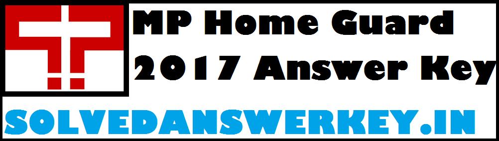 MP Home Guard Answer Key 2017