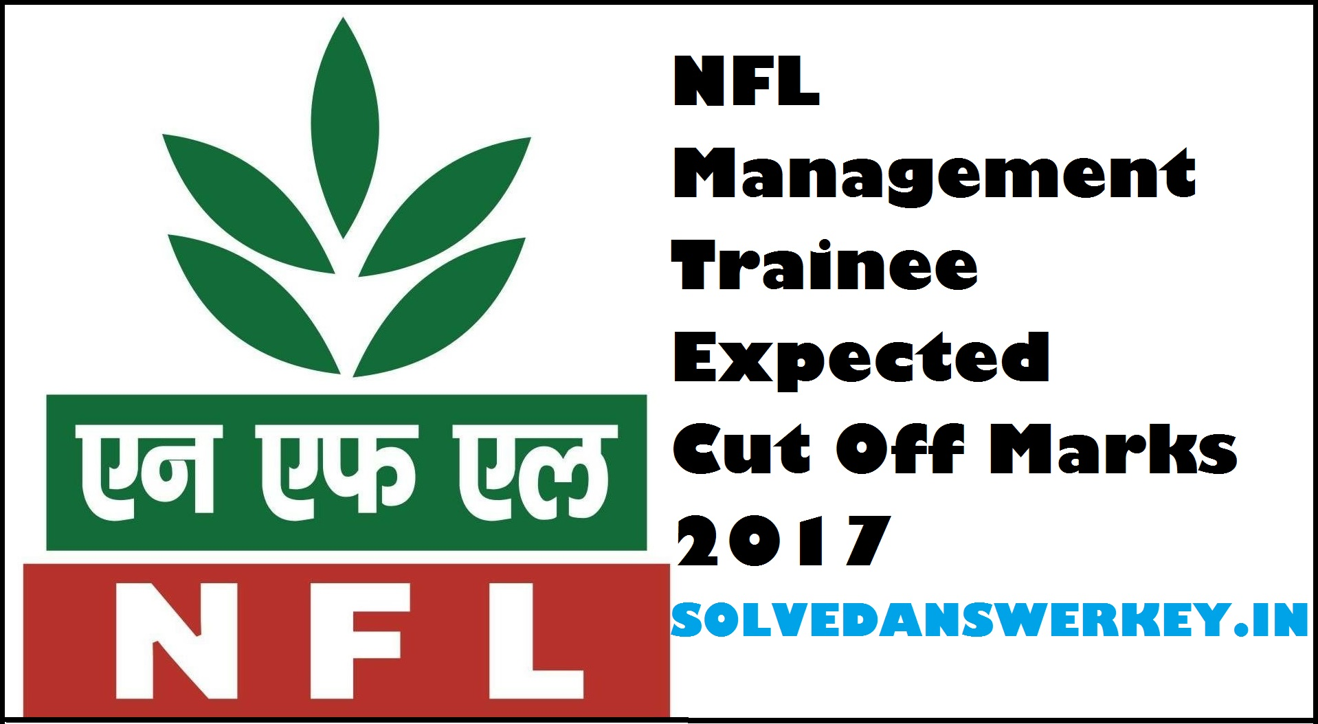 NFL Management Trainee Expected Cut Off Marks 2017