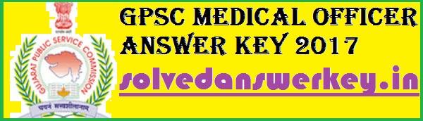 GPSC Medical Officer Solution key 2017