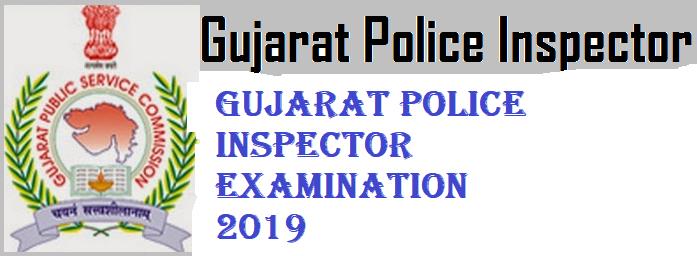 Gujarat Police Inspector Examination 2019