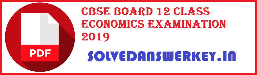 CBSE Board 12 Class Economics Examination 2020