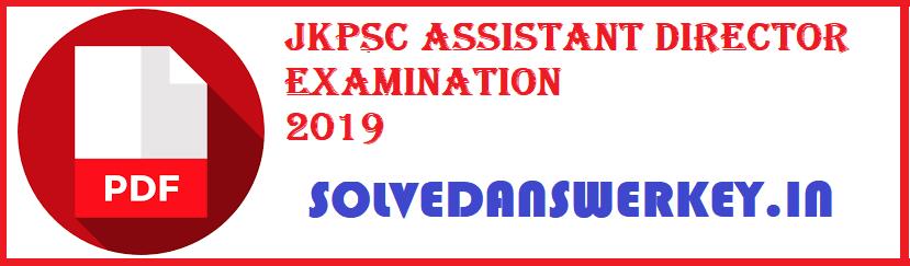 JKPSC Assistant Director Examination 2019