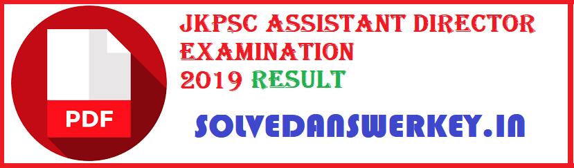 JKPSC Assistant Director Examination Result 2019