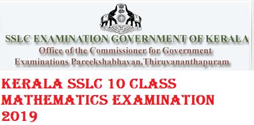 Kerala SSLC 10 Class Mathematics Examination 2019