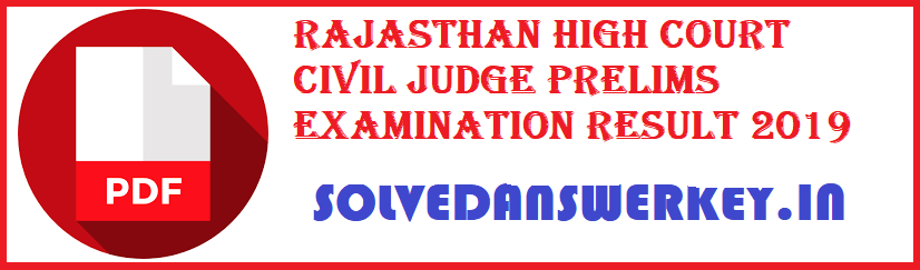Rajasthan High Court Civil Judge Prelims Examination Result 2019