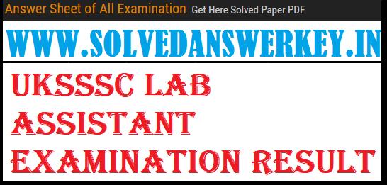 UKSSSC Lab Assistant Examination Result 2019
