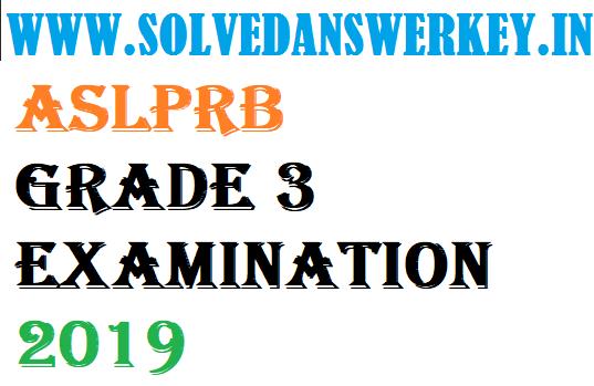 ASLPRB Grade 3 Examination 2019