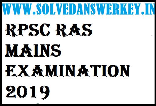 RPSC RAS Mains Examination 2019