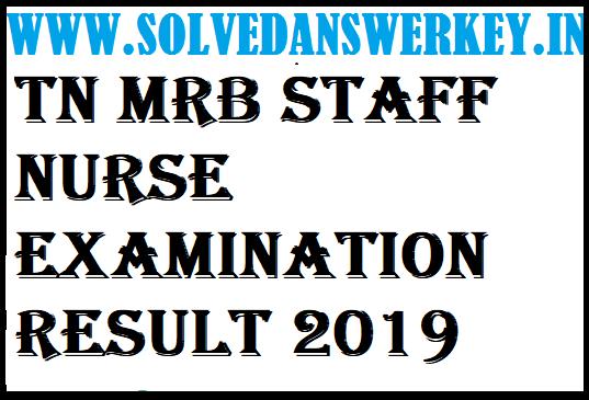 TN MRB Staff Nurse Examination Result 2019