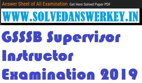 GSSSB Supervisor Instructor Examination 2019
