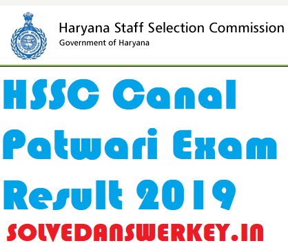 HSSC Canal Patwari Exam Result 2019