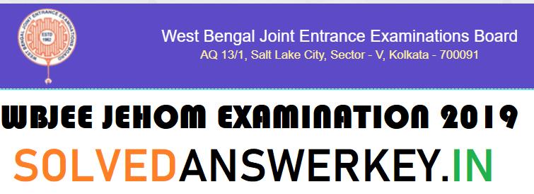WBJEE JEHOM Examination 2019