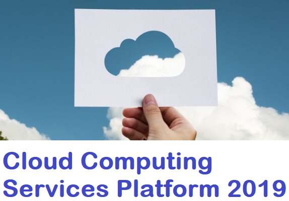 Cloud Computing Services Platform 2019
