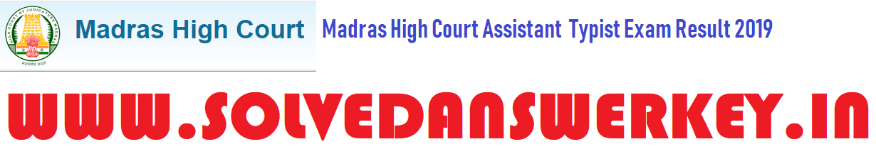 Madras High Court Assistant Typist Exam Result 2019
