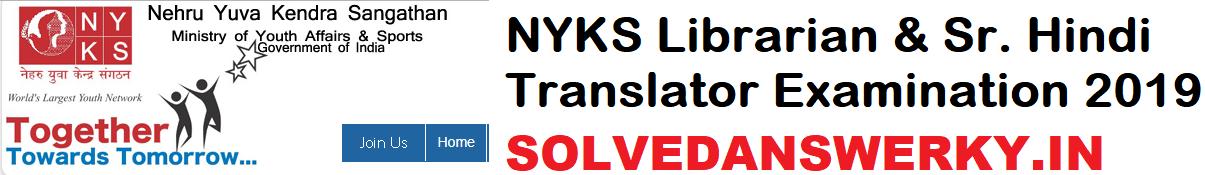 NYKS Librarian & Sr. Hindi Translator Examination 2019