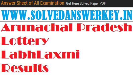 Check Arunachal Pradesh Lottery LabhLaxmi Results