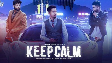 Keep Calm Punjabi Song Link