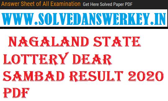 Nagaland State Lottery Dear Sambad Result 2020 PDF